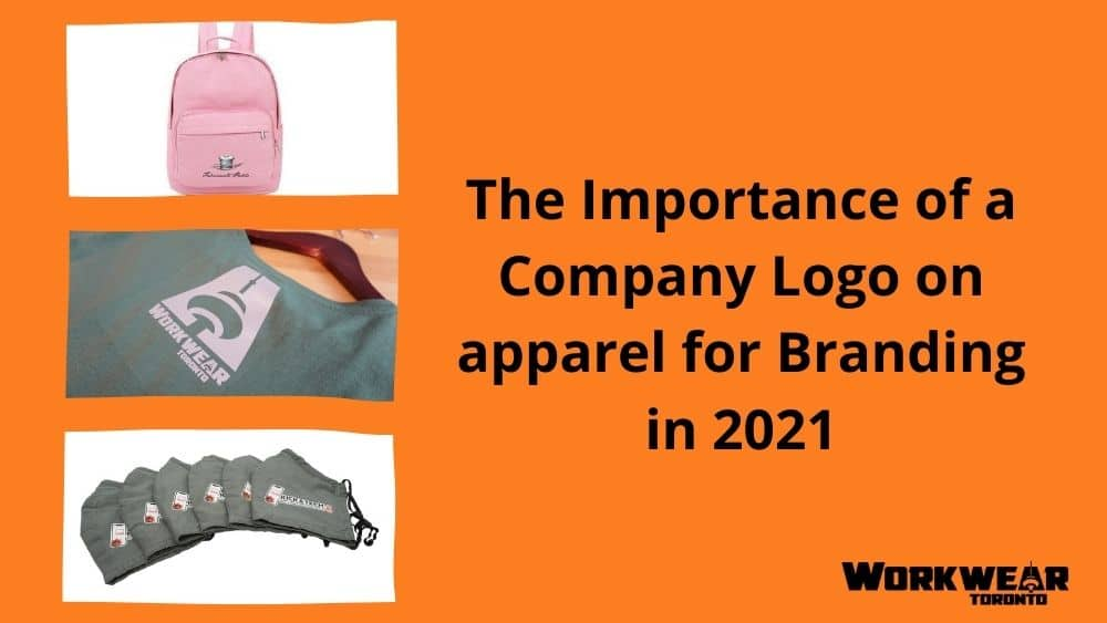 The Importance of a Company Logo on apparel for Branding in 2021- Featured Image