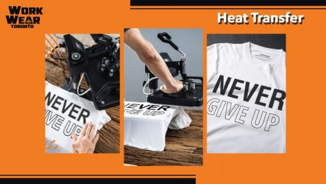 Heat Transfer Process - WorkwearToronto.com - Custom Apparel - T-shirts with your logo or design - Best Clothing in GTA